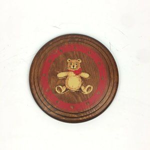 Round Wooden Wall Plaque w Teddy Bear Image Baby